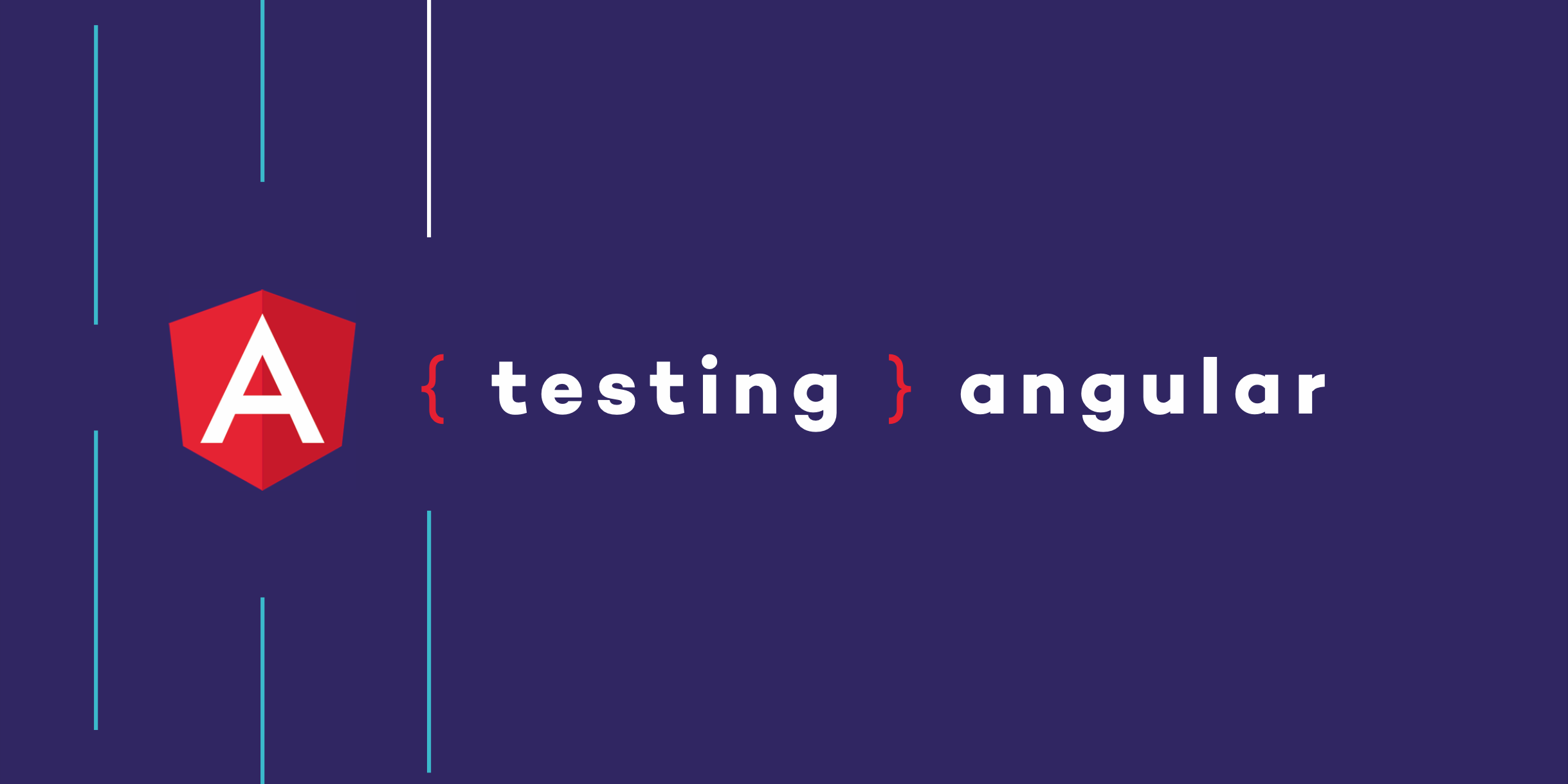 Testing Angular applications